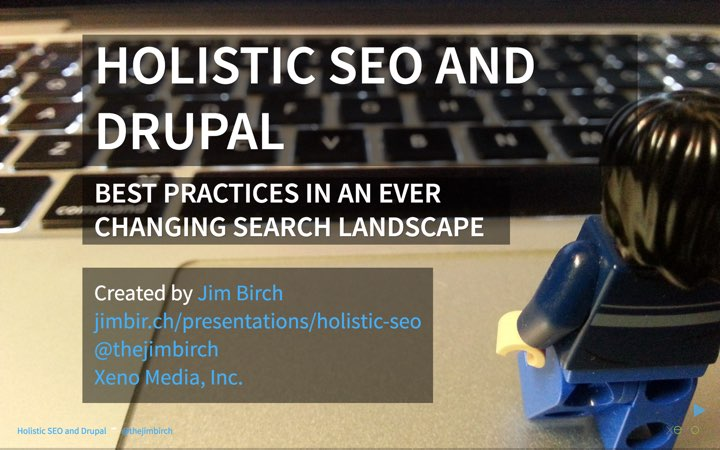 Holistic SEO and Drupal Presentation