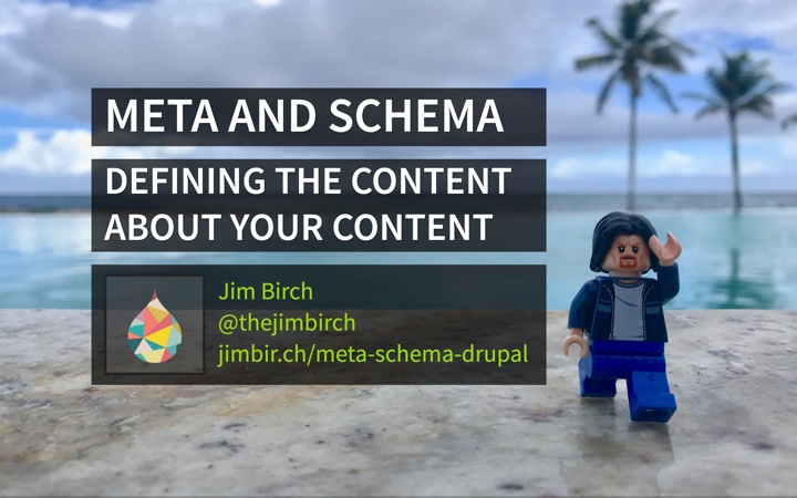 Meta and Schema: The Content about your Content (Drupal)